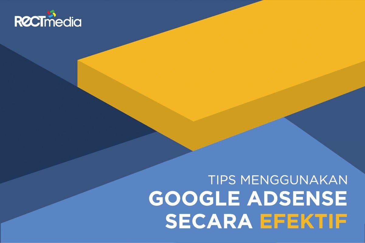 tips-menggunakan-google-adsense-secara-efektif-cover-1